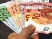 Sådan finder du det billigste lån